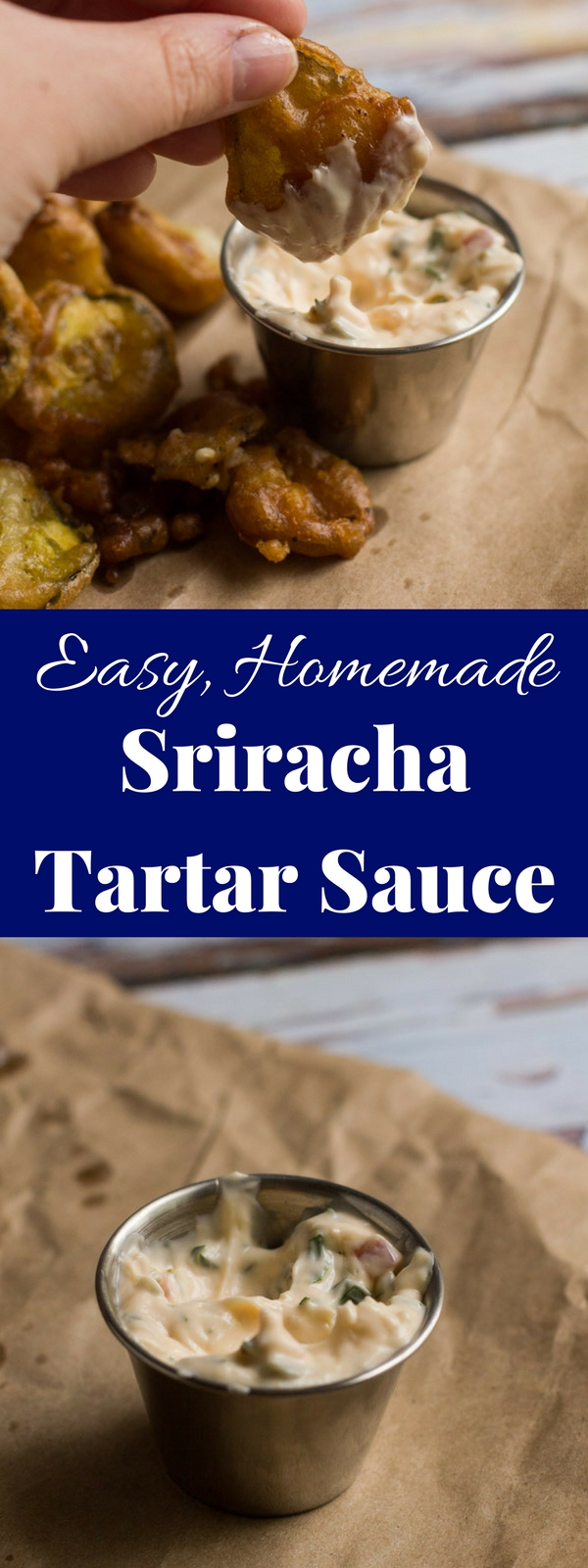 An easy and delicious homemade sriracha tartar sauce with a fresh, bold flavor. Who knew making it from scratch could be so easy!