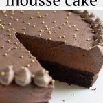 This awesome layered mousse cake has chocolate cake, ganache, chocolate mousse and whipped cream all with Baileys irish cream! This recipe is great for holidays, birthdays, and dinner parties. #chocolatemoussecake #baileysmousse #baileys #stpatricksday #irishcream