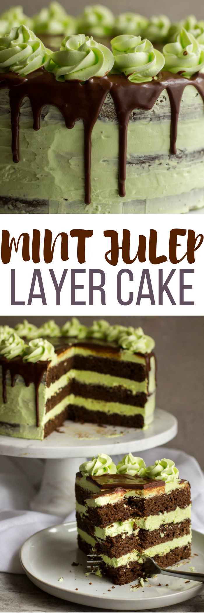This Mint Julep Layer Cake is a delicious, moist chocolate bourbon cake with a mint swiss buttercream and chocolate ganache drip. Perfect for Derby Day or anyone that loves mint juleps!