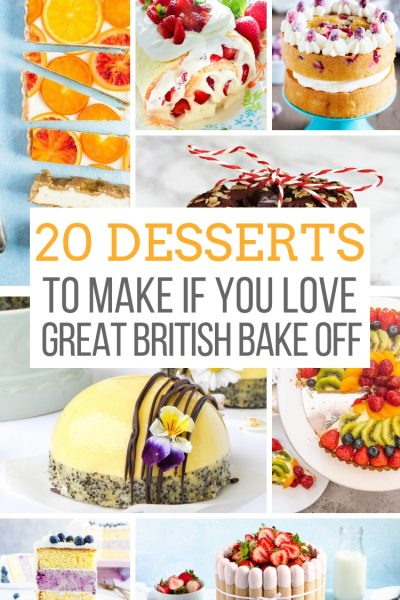 20 Desserts to Make if You Love the Great British Baking Show